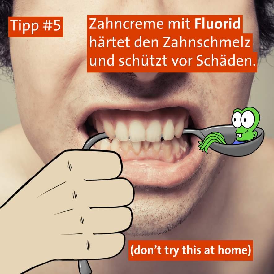 Tipp #5: Die richtige Zahncreme