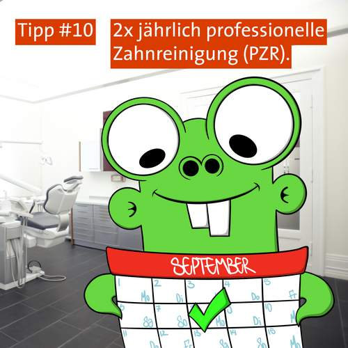 Tipp #10: Professionelle Zahnreinigung