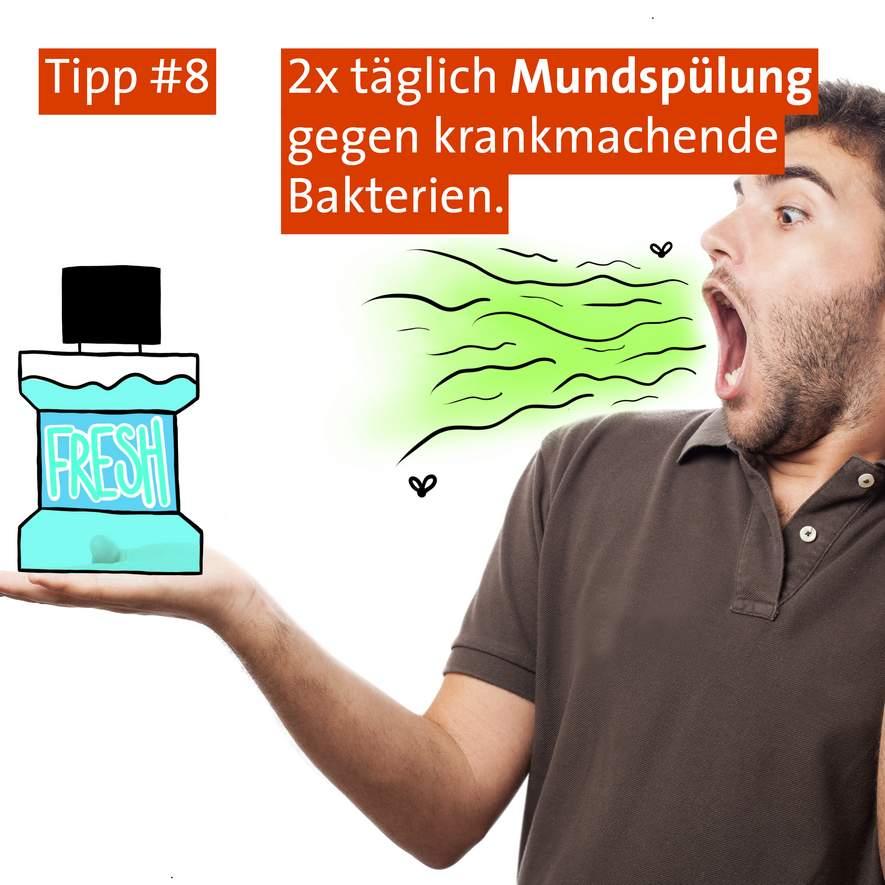 Tipp #8: Mundspülung
