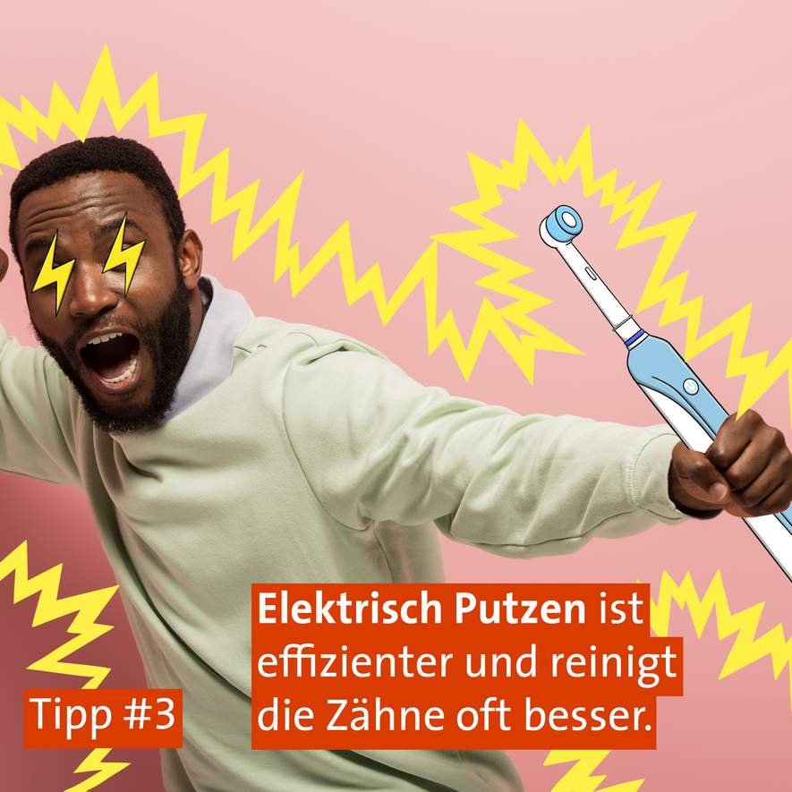 Tipp #3: Die richtige Zahnbürste / Bürstendruck!