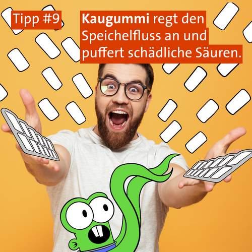 Tipp #9: Zahnpflege-Kaugummis